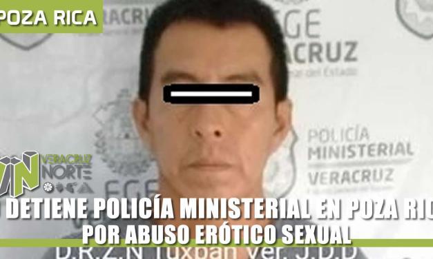 LO DETIENE POLICÍA MINISTERIAL EN POZA RICA POR ABUSO