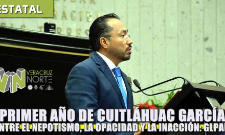 1er Año de Cuitláhuac García entre el nepotismo, la opacidad y la inacción: GLPAN