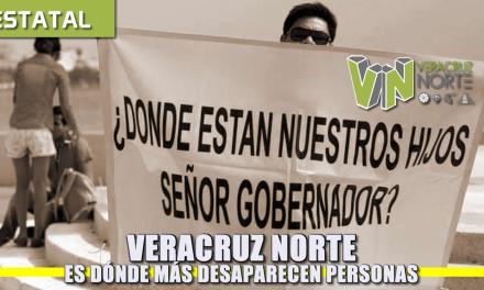 Veracruz Norte: Dónde más desaparecen personas