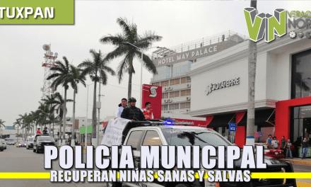 POLICÍA MUNICIPAL RECUPERA NIÑAS SANAS Y SALVAS DEVUELTAS A SU FAMILIA