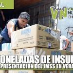 25 TONELADAS DE INSUMOS RECIBE LA REPRESENTACIÓN DEL IMSS EN VERACRUZ NORTE