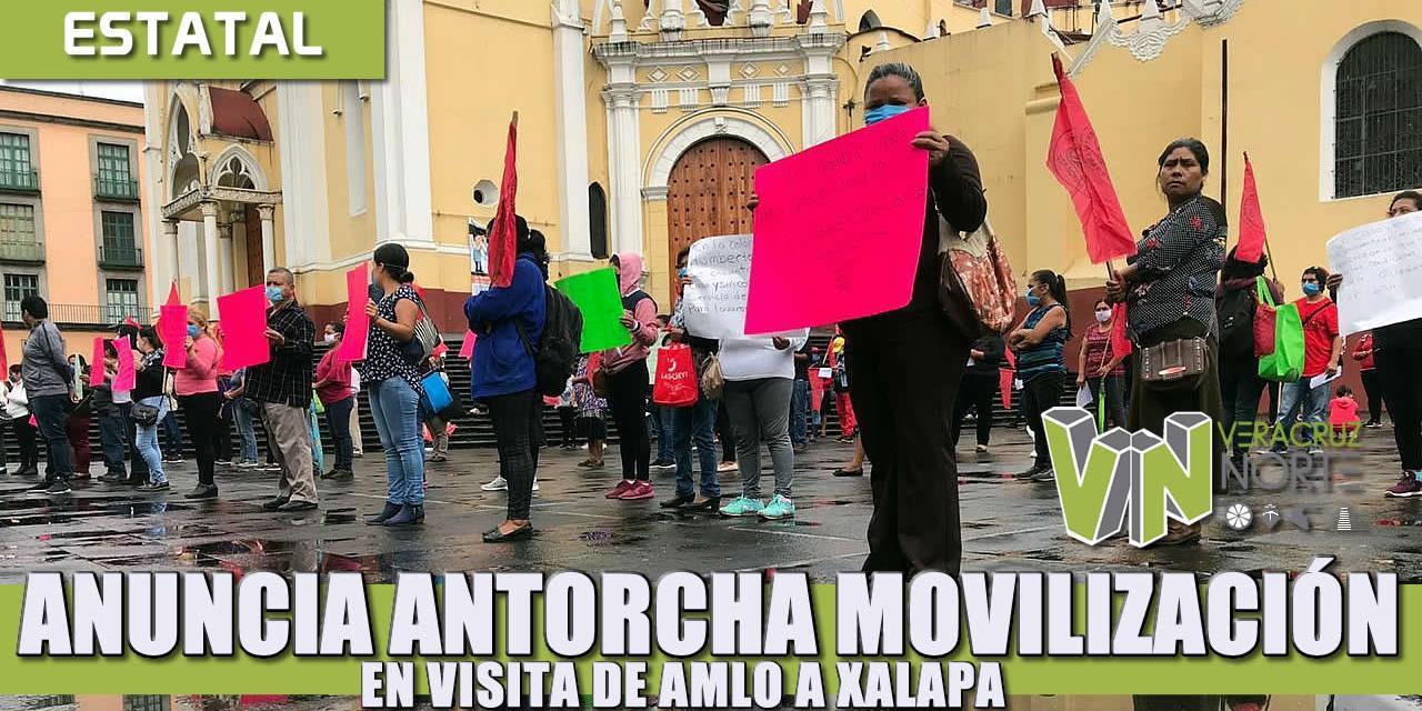 ANUNCIA ANTORCHA MOVILIZACIÓN EN VISITA DE AMLO A XALAPA.