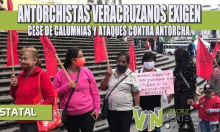 ANTORCHISTAS VERACRUZANOS EXIGEN CESE DE CALUMNIAS Y ATAQUES CONTRA ANTORCHA