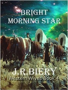 Bright Morning Star Western Historical Romance Series Wives Book 4 By Janet Biery