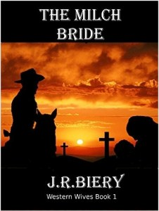 The Milch Bride By Janet Biery J R