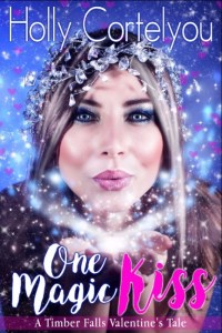 One Magic Kiss by Holly Cortelyou