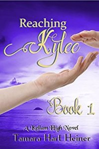Reaching Kylee By Tamara Hart Heiner