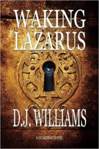 Waking Lazarus by D. J. Williams