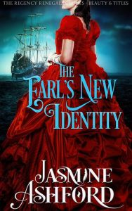 The Earl's New Identity by Jasmine Ashford