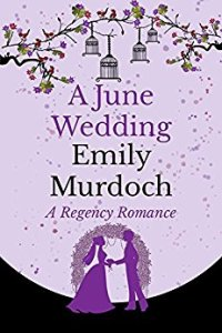 A June Wedding By Emily Murdoch