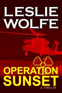 Operation Sunset: A Thriller