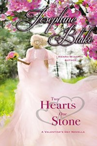 TWO HEARTS ONE STONE BY Josephine Blake BY