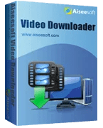 Aiseesoft Video Downloader para descargar vídeos de Internet