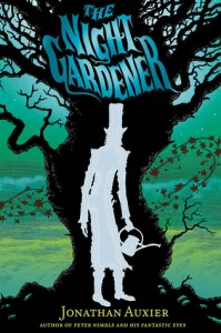 The Night Gardener by Jonathan Auxier: A... Not Particularly Scary Story?