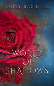 Blog Tour + Guest Post + Giveaway: Finding Me in a World of Shadows by Emily Rachelle
