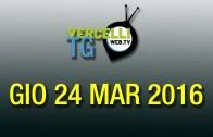 TG – Gio 24 mar 2016