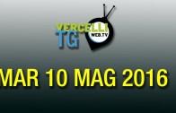 TG – Mar 10 mag 2016
