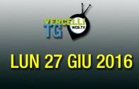 TG – Lun 27 giu 2016