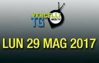 TG – Lun 29 Mag 2017