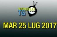 TG – Mar 25 Lug 2017