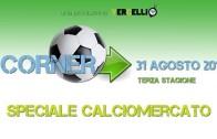 Corner 2017/2018, Speciale Calciomercato