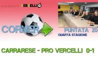 Corner 2018/2019, Carrarese – Pro Vercelli 0-1