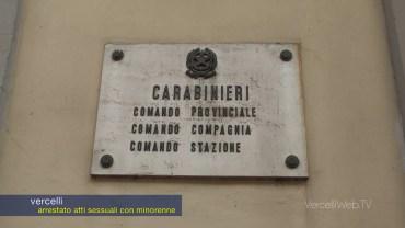 Insegnante 45enne arrestato dai Carabinieri di Vercelli per atti sessuali con minorenne.