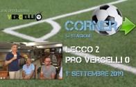 Corner 2019/2020, Lecco – Pro Vercelli 2-0