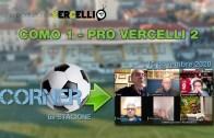 CORNER, 6a stagione: Como – Pro Vercelli – Pistoiese 1-2