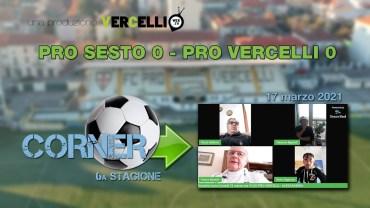CORNER, 6a stagione: Pro Sesto – Pro Vercelli 0-0