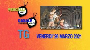 TG – Venerdì 26 marzo 2021