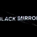 Você já assistiu Black Mirror?