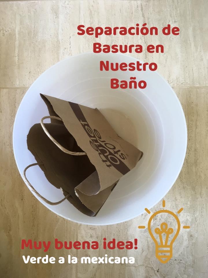Separaci n de basura en el ba o verde a la mexicana for Objetivo de bano de basura