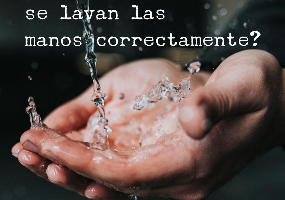 Lavado de manos y su cuidado