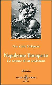 napoleone bonaparte avventura di un condottiero