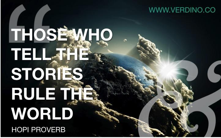 Storytellers Rule the World - VERDINO & CO