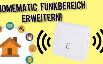 HomeMatic Funk Bereich erweitern