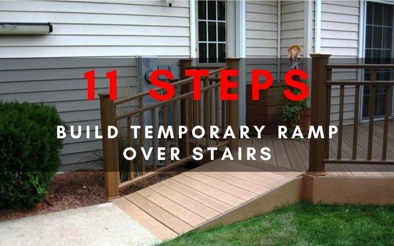 11 Solid Steps To Build A Temporary Ramp Over Stairs With No Exp | Disabled Handrails For Outside Steps | Elderly | Full Width | 2 Step | Outdoor | Industrial Pipe