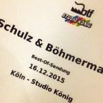(M)eine Nacht mit Schulz und Böhmermann