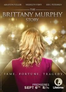 Todo por un sueño (The Brittany Murphy Story)