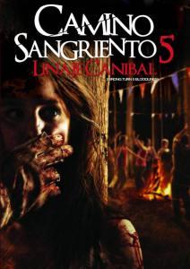 Camino sangriento 5: Linaje caníbal (2012) HD 1080p Latino