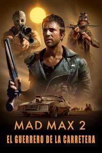 Mad Max 2: El guerrero de la carretera (1981) HD 1080p Latino