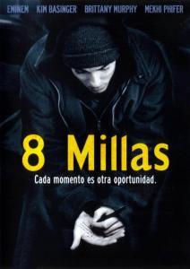 8 millas: Calle de las ilusiones (2002) HD 1080p Latino