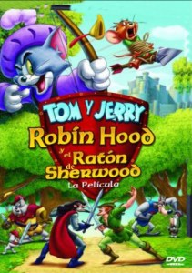 Tom y Jerry: Robin Hood y el ratón de Sherwood