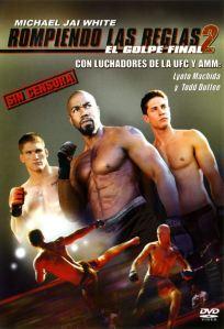 Rompiendo las reglas 2: El golpe final (2011) HD 1080p Latino