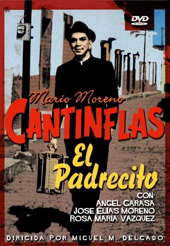 Cantinflas El Padrecito