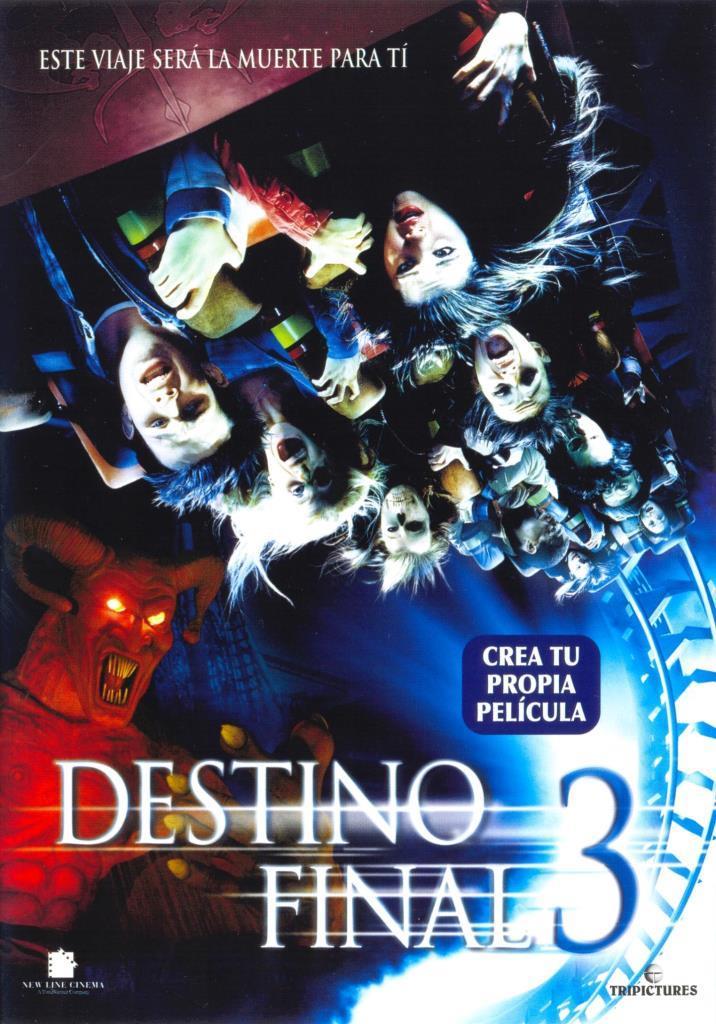 Destino final 3 (2006) HD 1080p Latino