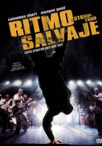 Ritmo Salvaje (2007) HD 1080p Latino