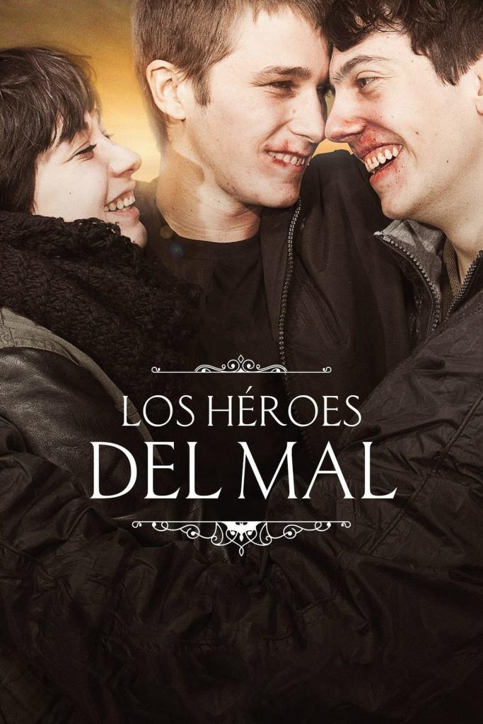 Los héroes del mal (2015) HD 720p Castellano