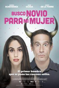 Busco novio para mi mujer (2016) HD 1080p Latino